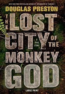 The Lost City of the Monkey God: A True Story