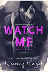 Watch Me: A Murder Mystery Suspense Thriller (Dangerously Intertwined Book 2) Kindle Edition