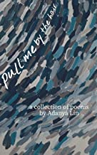 Pull Me By the Hair: a collection of poetry