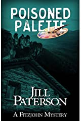Poisoned Palette (A Fitzjohn Mystery Book 6) Kindle Edition