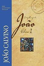 Comentário do Evangelho Segundo João - Volume 1