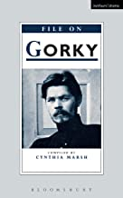 File On Gorky: Maxim Gorky (Plays and Playwrights)