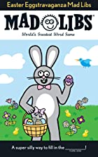 Cover image of Easter Eggstravaganza Mad Libs by Leonard Stern & Roger Price