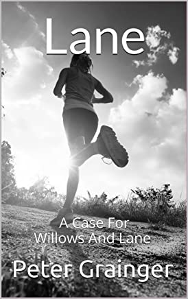 Lane: A Case For Willows And Lane (English Edition)