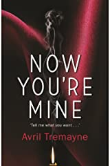 Now You're Mine Kindle Edition