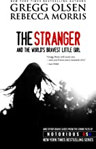 The Stranger and the World's Bravest Little Girl (Notorious USA, Oregon Book 1)