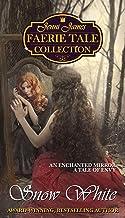 Snow White (Jenni James Faerie Tale Collection Book 5)