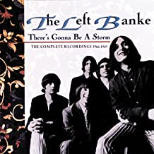 the left banke there's gonna be a storm