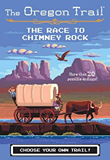 The Race to Chimney Rock (The Oregon Trail Book 1) (English Edition)