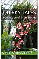 Quirky Tales: A Collection of Short Stories Kindle Edition