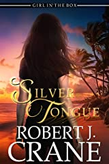 Silver Tongue: A Paranormal Mystery Thriller (The Girl in the Box Book 46) Kindle Edition