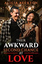 Their Awkward Second Chance At Love: BWWM, Older Man, 40+, Mature Love, Surprise Baby Romance (Revenge Gone Wrong Book 4)