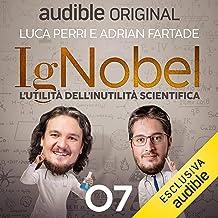La scienza è visione: IgNobel - L'utilità dell'inutilità scientifica 7