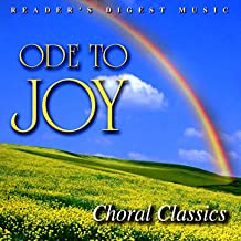 Reader's Digest Music: Ode To Joy: Choral Classics