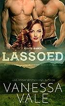 Lassoed (Steele Ranch Book 5)