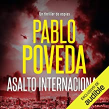 Asalto Internacional: Un thriller de espías (Serie Dana Laine, Libro 2)