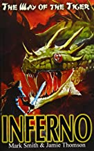 Inferno! (Way of the Tiger) (Volume 6)