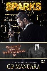 Sparks: A Dark Romance Love Triangle (A Special Agent Novel Book 1) Kindle Edition