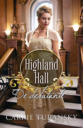 De debutante (Highland Hall Book 2)