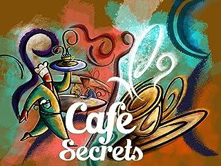 Cafe Secrets