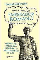 Piensa como un emperador romano (Autoayuda) (Spanish Edition) Kindle Edition