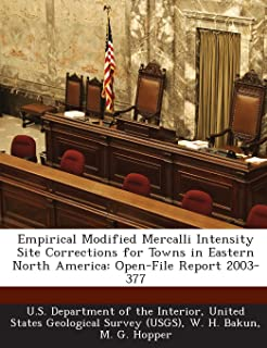 Empirical Modified Mercalli Intensity Site Corrections for Towns in Eastern North America: Open-File Report 2003-377