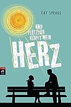 Und plötzlich klopft mein Herz (German Edition)