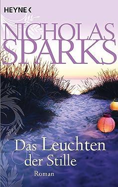 Das Leuchten der Stille: Roman (German Edition)