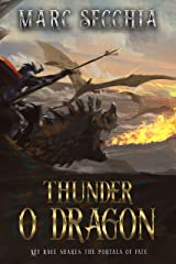 Thunder o Dragon (Dragon Fires Rising Book 3) Kindle Edition