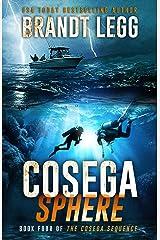 Cosega Sphere: A Booker Thriller (The Cosega Sequence Book 4) Kindle Edition