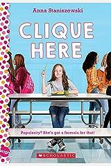Clique Here: A Wish Novel Kindle Edition