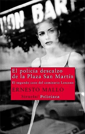 POLICIA DESCALZO DE LA PLAZA SAN MARTIN, EL