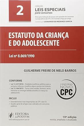 Estatuto da Criança e do Adolescente - Volume 2. Coleção Leis Especiais Para Concursos