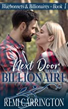 Next Door to the Billionaire (Bluebonnets & Billionaires Book 1)