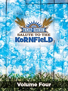 Country's Family Reunion' Salute to the Kornfield: Volume Four