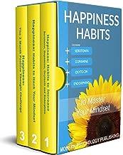 Happiness: Habits to Master Your Mindset 3 Book Bundle (Happiness, Habits, Mindset, Happiness Chemicals, Serotonin 1)