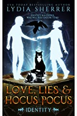 Love, Lies, and Hocus Pocus Identity (A Lily Singer Cozy Fantasy Adventure Book 6) Kindle Edition