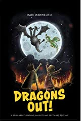 Dragons Out!: A book about dragons, knights and software testing Kindle Edition