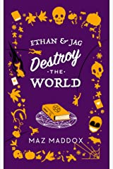 Ethan & Jag Destroy the World Kindle Edition