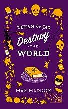 Ethan & Jag Destroy the World