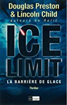 Ice limit - La barrière de glace (French Edition)