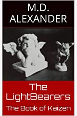 The LightBearers: The Book of Kaizen (Volume 2) Kindle Edition