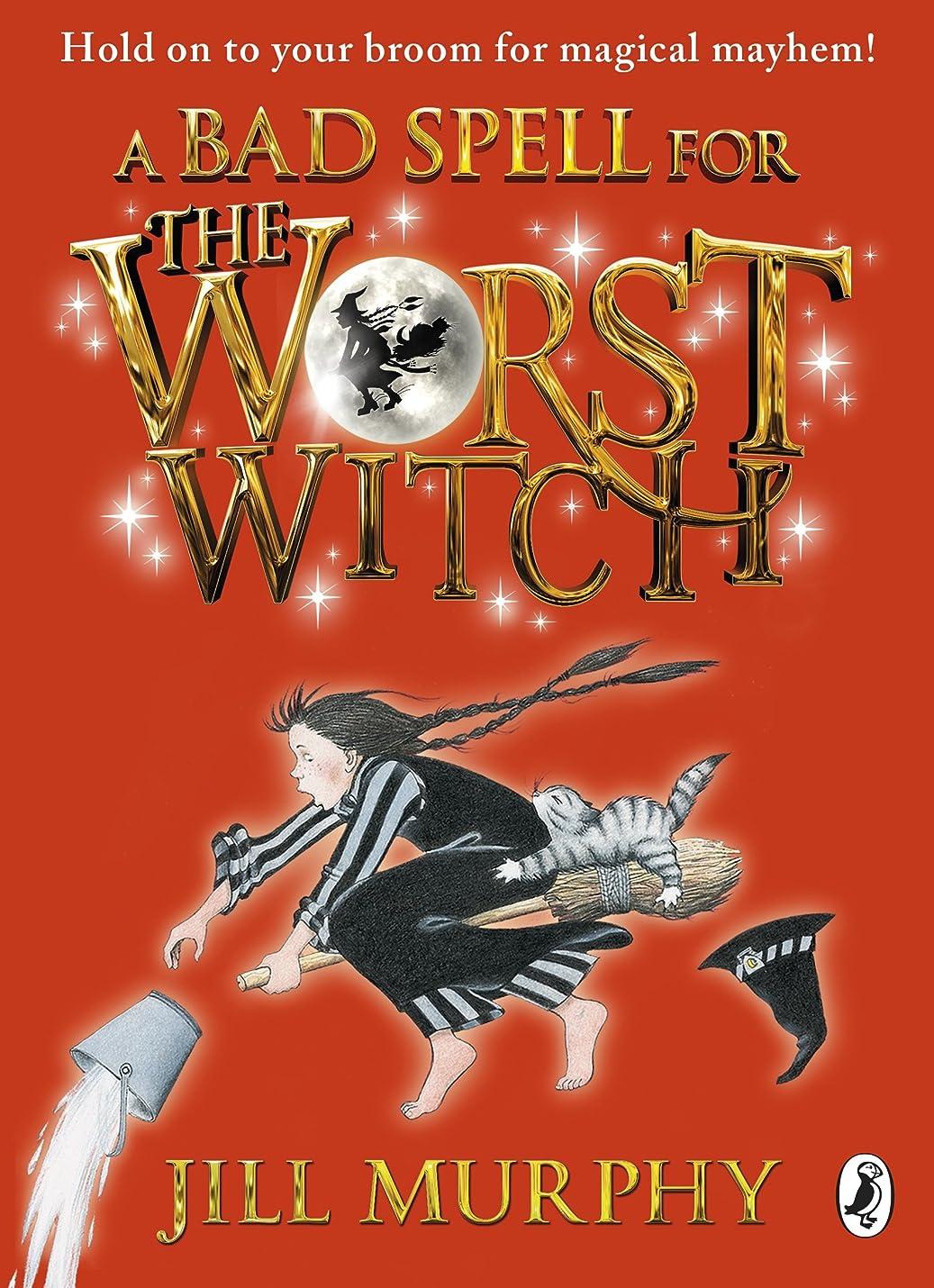 品種アルプス充電A Bad Spell for the Worst Witch (Worst Witch series Book 3) (English Edition)