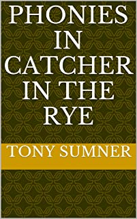 Phonies in Catcher in The Rye