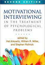 Motivational Interviewing in the Treatment of Psychological Problems, Second Edition (Applications of Motivational Intervi...