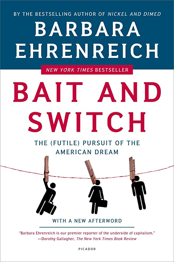 彼女の弁護仕事Bait and Switch: The (Futile) Pursuit of the American Dream (English Edition)