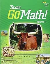 Houghton Mifflin Harcourt Go Math! Texas: Student Edition, Volume 1 Grade 1 2015