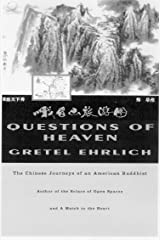 Questions of Heaven: The Chinese Journeys of an American Buddhist (Concord Library) Paperback