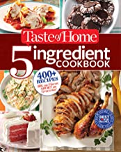 Taste of Home 5-Ingredient Cookbook: 400+ Recipes Big on Flavor, Short on Groceries! PDF