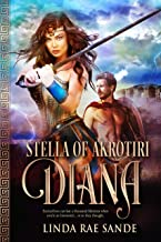 Stella of Akrotiri: Diana: An Ancient Greek Tale of Immortals (English Edition)